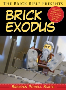 The Brick Bible Presents Brick Exodus, EPUB eBook