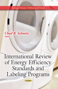 International Review of Energy Efficiency Standards & Labeling Programs, Paperback / softback Book