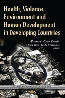 Health, Violence, Environment & Human Development in Developing Countries, Hardback Book