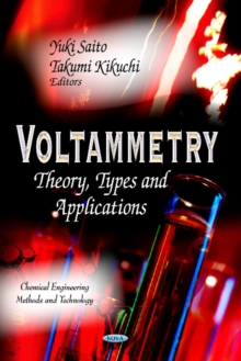 Voltammetry : Theory, Types & Applications, Hardback Book