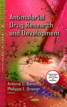 Antimalarial Drug Research & Development, Hardback Book