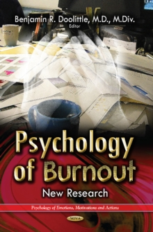 Psychology of Burnout : New Research, Hardback Book