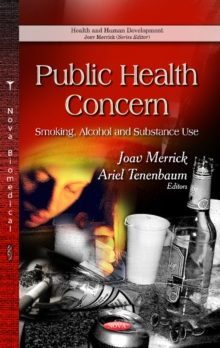 Public Health Concern : Smoking, Alcohol & Substance Use, Hardback Book