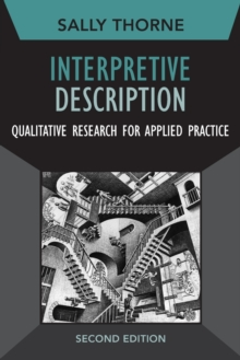 Interpretive Description : Qualitative Research for Applied Practice, Paperback / softback Book