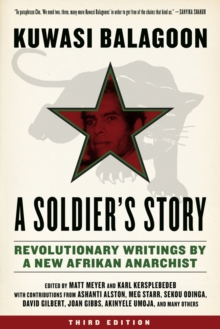 A Soldier's Story : Revolutionary Writings by a New Afrikan Anarchist, Paperback Book