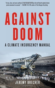 Against Doom : A Climate Insurgency Manual, Paperback / softback Book