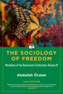 The Sociology Of Freedom, Paperback / softback Book