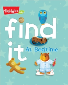 Find It! At Bedtime, Board book Book