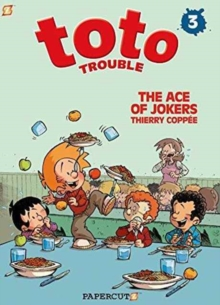 Toto Trouble #3: The Ace of Jokers, Hardback Book