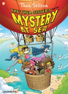 The Thea Sisters and the Mystery at Sea : Thea Stilton 6, Hardback Book