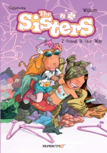 The Sisters Vol. 2 : Doing It Our Way!, Paperback / softback Book