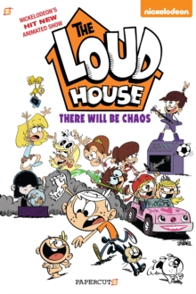 "The Loud House #1 : ""There Will Be Chaos"", Hardback Book"