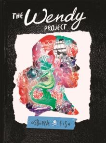 The Wendy Project, Paperback / softback Book