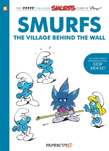 The Smurfs : The Village Behind the Wall, Hardback Book
