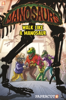 "Manosaurs Vol. 1 : ""Walk Like a Manosaur"", Paperback / softback Book"