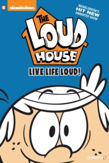 "The Loud House #3 : ""Live Life Loud"", Hardback Book"