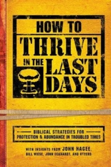 How To Thrive In The Last Days, Paperback / softback Book
