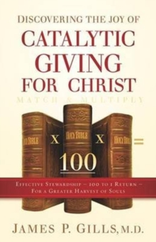 DISCOVERING THE JOY OF CATALYTIC GIVING, Paperback Book