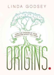 Origins : How the Choices of Your Ancestors Affect You Today, Paperback Book