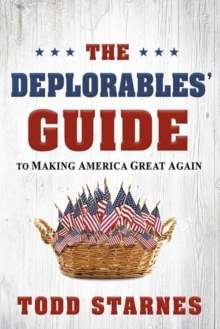DEPLORABLES GUIDE TO MAKING AMERICA GREA, Paperback Book