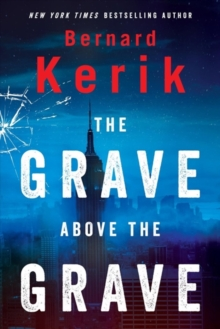The Grave Above the Grave, Hardback Book