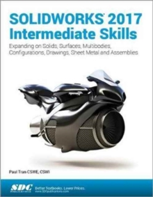 SOLIDWORKS 2017 Intermediate Skills, Paperback / softback Book