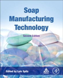 Soap Manufacturing Technology, Hardback Book