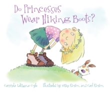 Do Princesses Wear Hiking Boots?, Board book Book