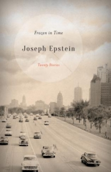 Frozen in Time : Twenty Stories, Hardback Book