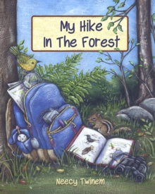 My Hike in the Forest, Hardback Book
