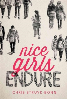 Nice Girls Endure, Hardback Book