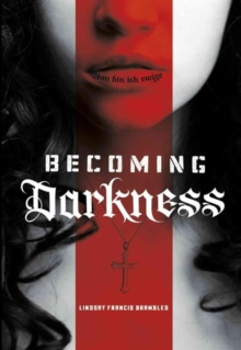 Becoming Darkness, Paperback / softback Book