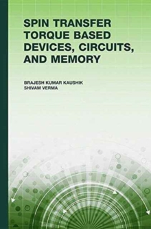 Spin Transfer Torque (STT) Based Devices, Circuits, and Memory, Hardback Book