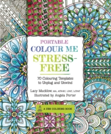 Portable Colour Me Stress-Free, Paperback Book