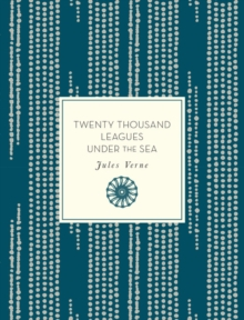 Twenty Thousand Leagues Under the Sea, Paperback / softback Book