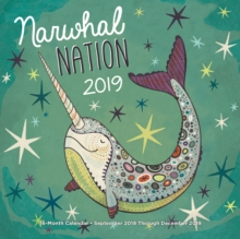 Narwhal Nation 2019 : 16-Month Calendar - September 2018 through December 2019, Calendar Book