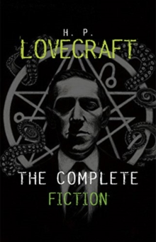 The Complete Tales of H.P. Lovecraft, Hardback Book