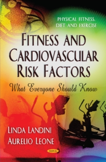 Fitness & Cardiovascular Risk Factors : What Everyone Should Know, Hardback Book
