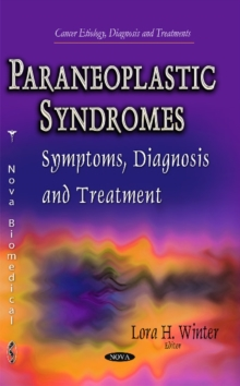 Paraneoplastic Syndromes : Symptoms, Diagnosis & Treatment, Hardback Book
