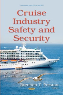 Cruise Industry Safety & Security : Developments & Considerations, Hardback Book