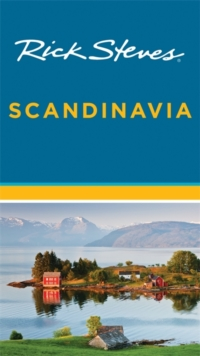Rick Steves Scandinavia (Fourteenth Edition), Paperback Book
