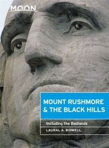 Moon Mount Rushmore & the Black Hills (3rd ed) : Including the Badlands, Paperback Book