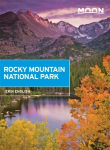 Moon Rocky Mountain National Park (First Edition), Paperback / softback Book