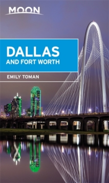 Moon Dallas & Fort Worth, Paperback Book