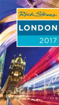 Rick Steves London 2017 : 2017 Edition, Paperback / softback Book