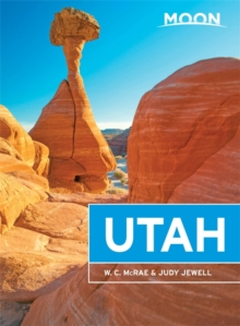Moon Utah, 12th Edition, Paperback Book