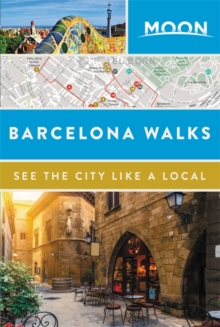 Moon Barcelona Walks, Paperback / softback Book