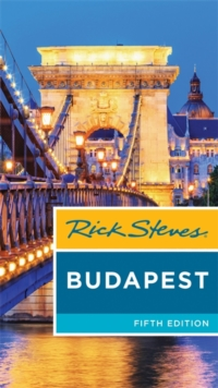 Rick Steves Budapest (Fifth Edition), Paperback / softback Book