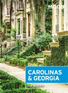 Moon Carolinas & Georgia (Second Edition), Paperback / softback Book