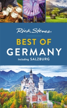Rick Steves Best of Germany (Second Edition), Paperback / softback Book